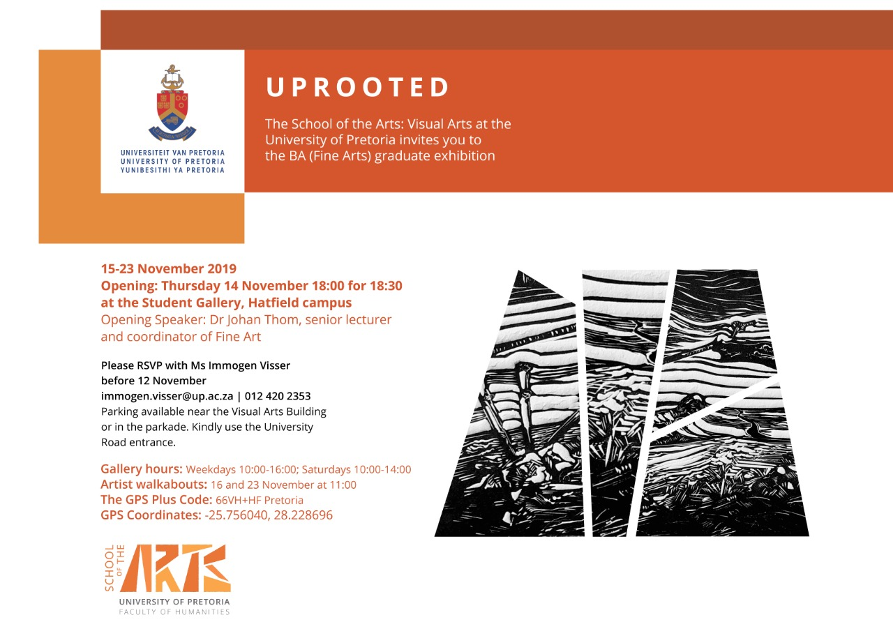 Uprooted End Of Year Fine Arts Graduate Exhibition University Of Pretoria