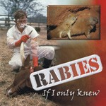 Rabies: If I only knew...